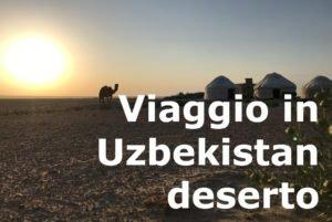 Viaggio in uzbekistan deserto