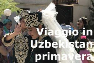 VIAGGIO IN UZBEKISTAN PRIMAVERA